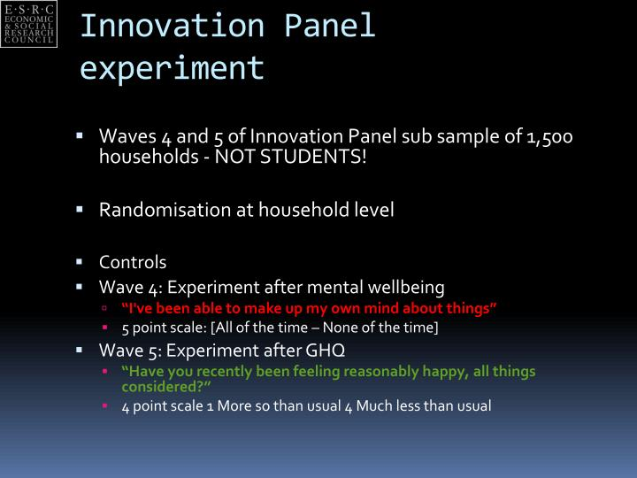 Innovation Panel experiment