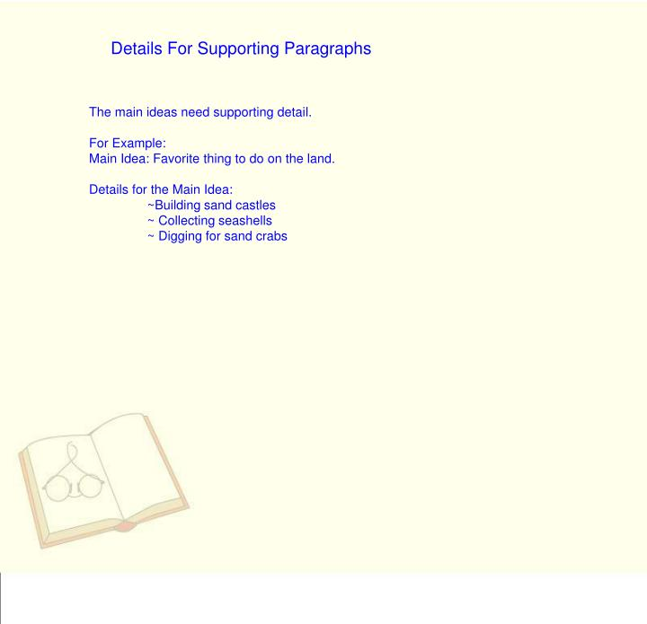 Details For Supporting Paragraphs