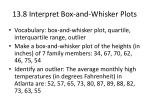 13 8 interpret box and whisker plots
