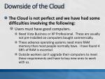 downside of the cloud
