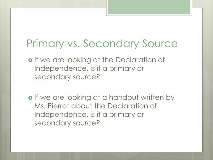 Primary vs. Secondary Source