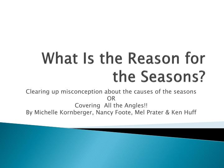 What Is the Reason for the Seasons?