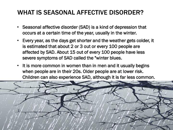 What is seasonal affective disorder