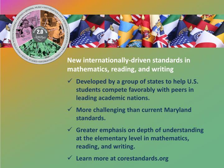 New internationally-driven standards in mathematics, reading, and writing
