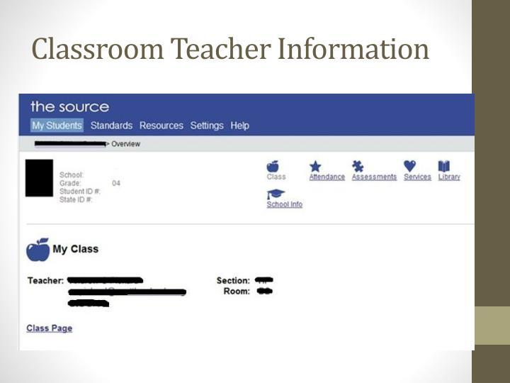 Classroom Teacher Information