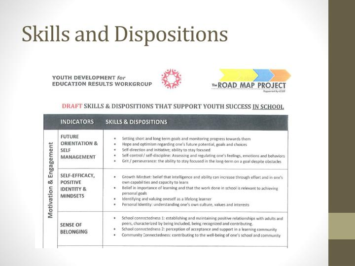 Skills and Dispositions