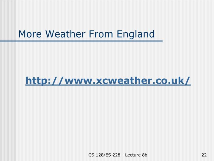 More Weather From England