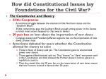 how did constitutional issues lay foundations for the civil war