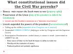 what constitutional issues did the civil war provoke