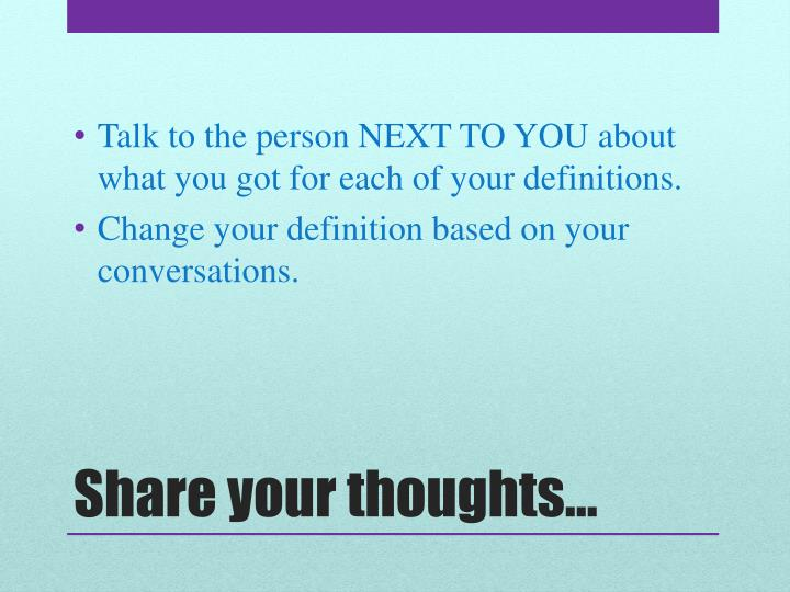 Talk to the person
