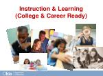 instruction learning college career ready