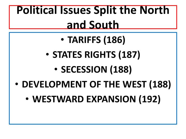 Political Issues Split the North and South