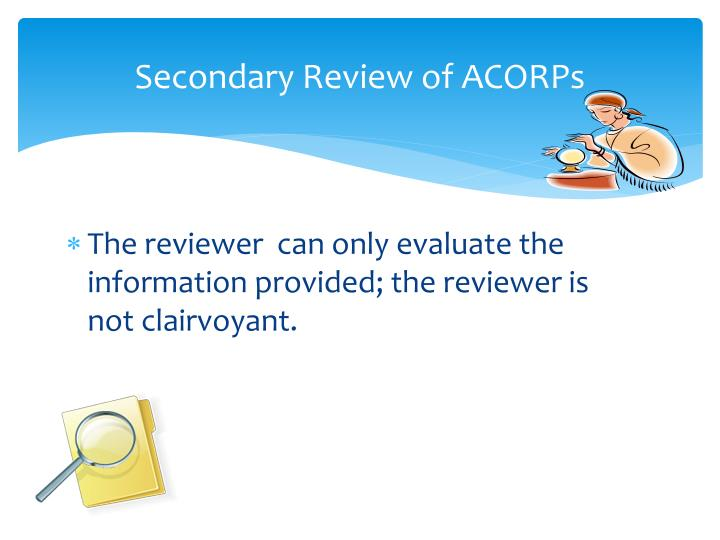 S econdary review of acorps