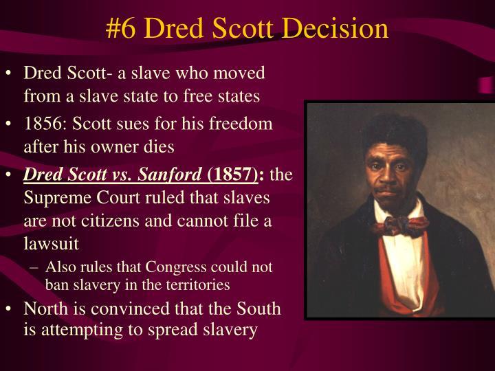 6 dred scott decision