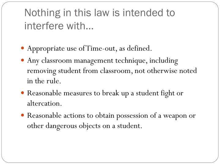 Nothing in this law is intended to interfere with…
