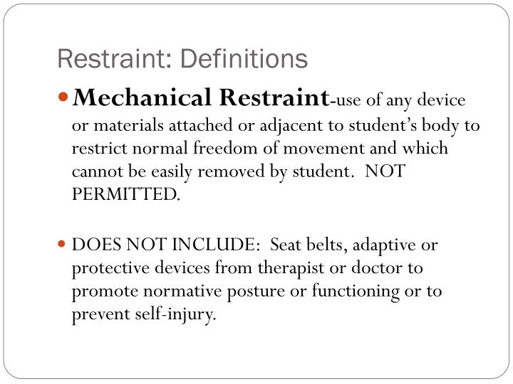 Restraint: Definitions