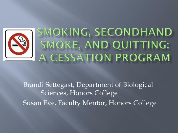 Smoking secondhand smoke and quitting a cessation program