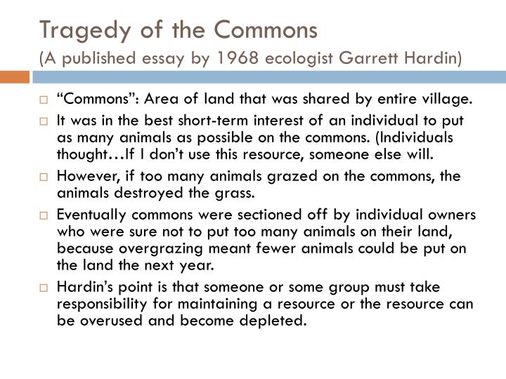 Tragedy of the commons a published essay by 1968 ecologist garrett hardin