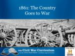 1861 the country goes to war