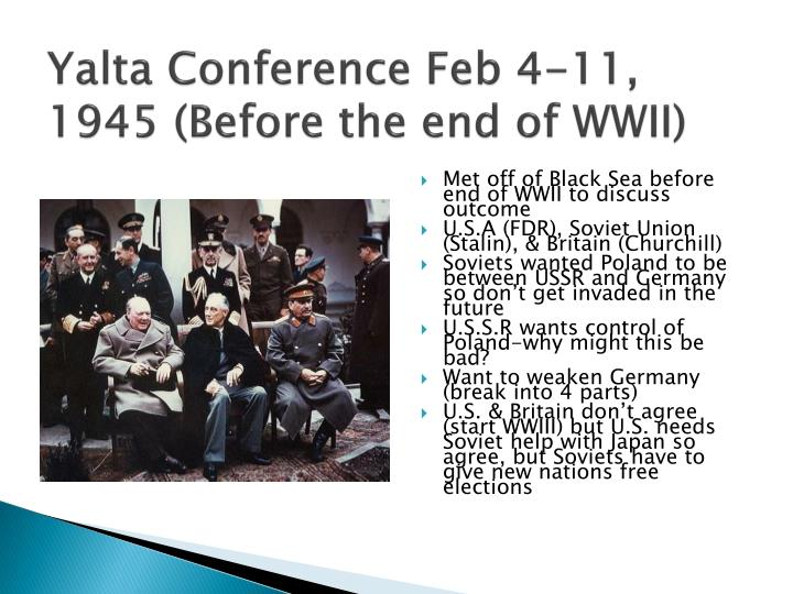 Yalta Conference Feb 4-11,
