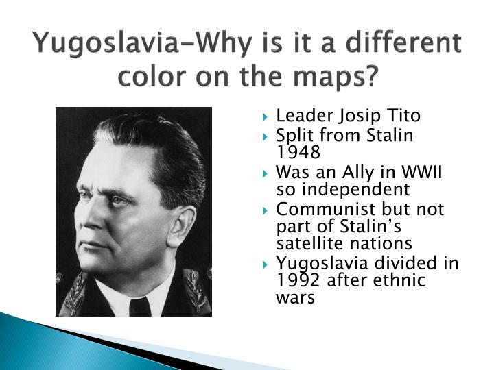 Yugoslavia-Why is it a different color on the maps?