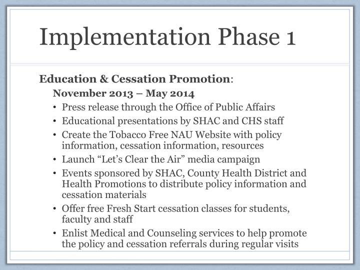 Implementation Phase 1