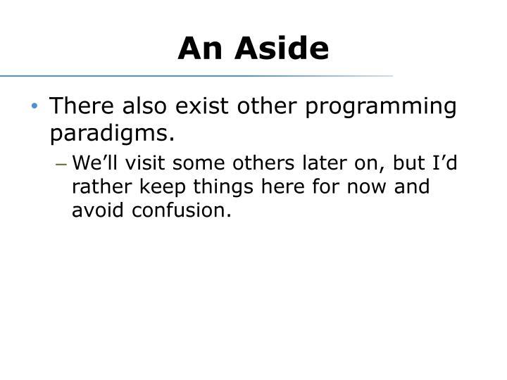 An Aside