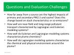 questions and evaluation challenges