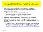 regional inert tracer field experiments