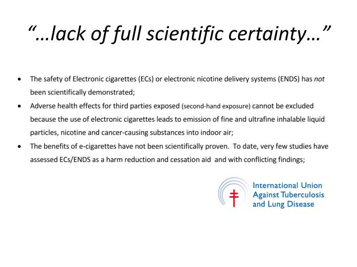 """""""…lack of full scientific certainty…"""""""