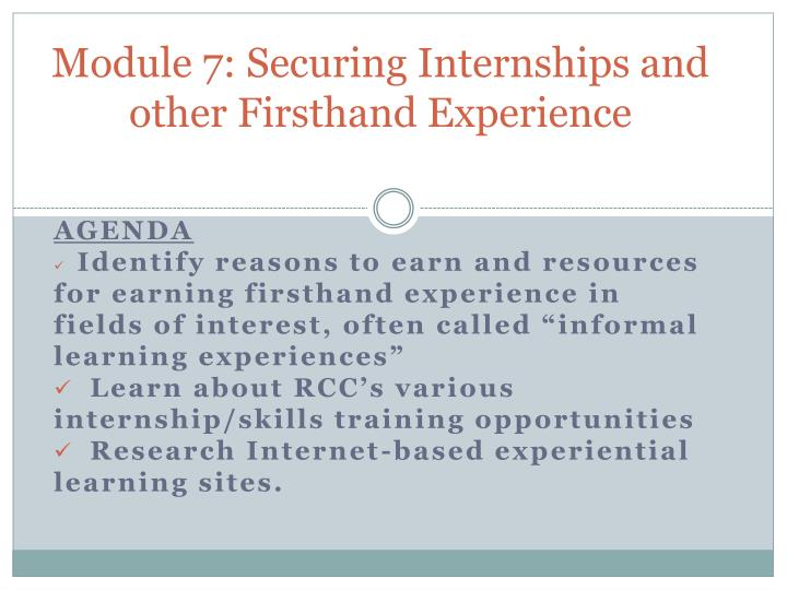 module 7 securing internships and other firsthand experience n.