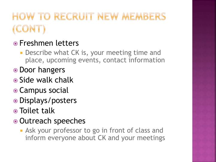 How To Recruit New Members (cont)