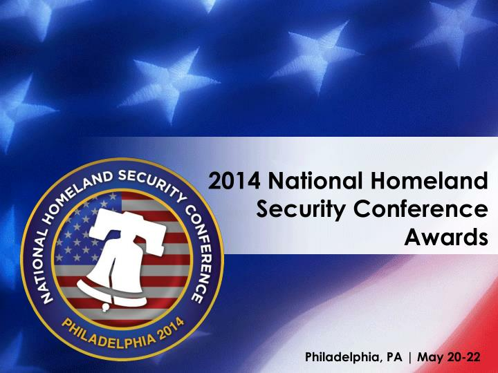 2014 national homeland security conference awards