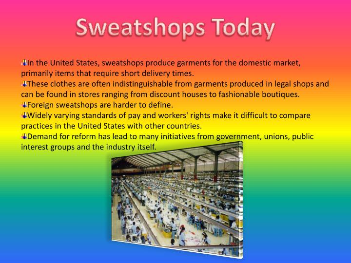 Sweatshops Today