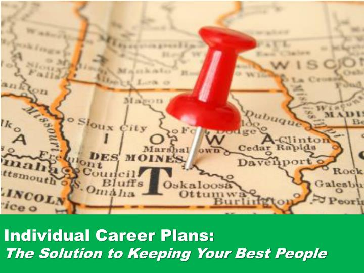 Individual career plans the solution to keeping your best people