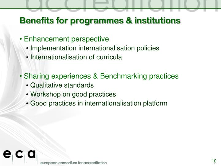 Benefits for programmes & institutions