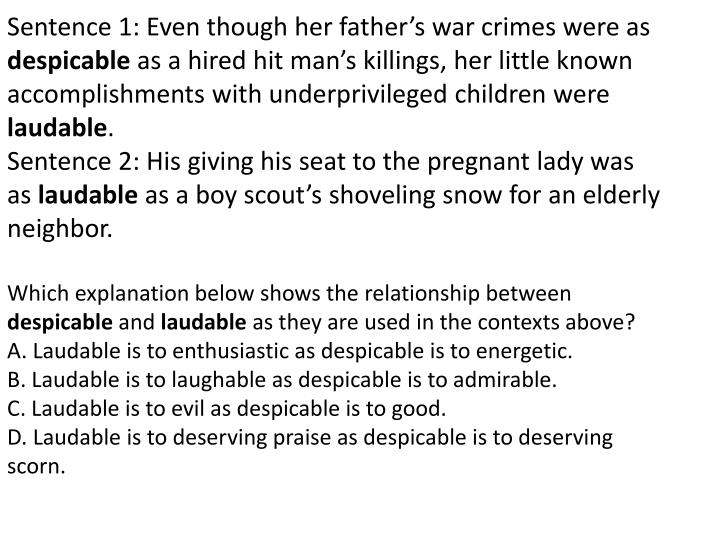 Sentence 1: Even though her father's war crimes were as