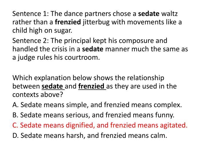 Sentence 1: The dance partners chose a