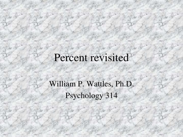 Percent revisited