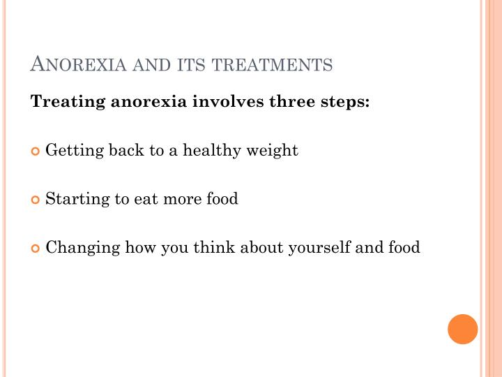 Anorexia and its treatments