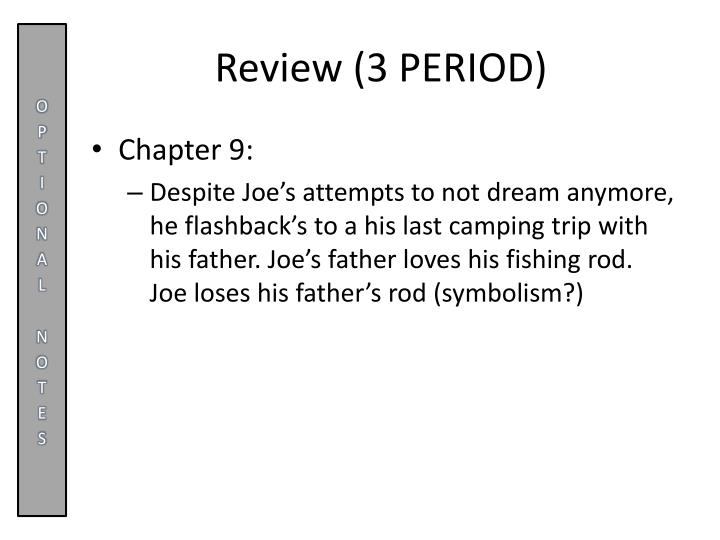 Review (3 PERIOD)