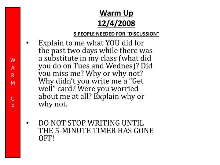 Warm up 12 4 2008