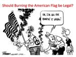 should burning the american flag be legal
