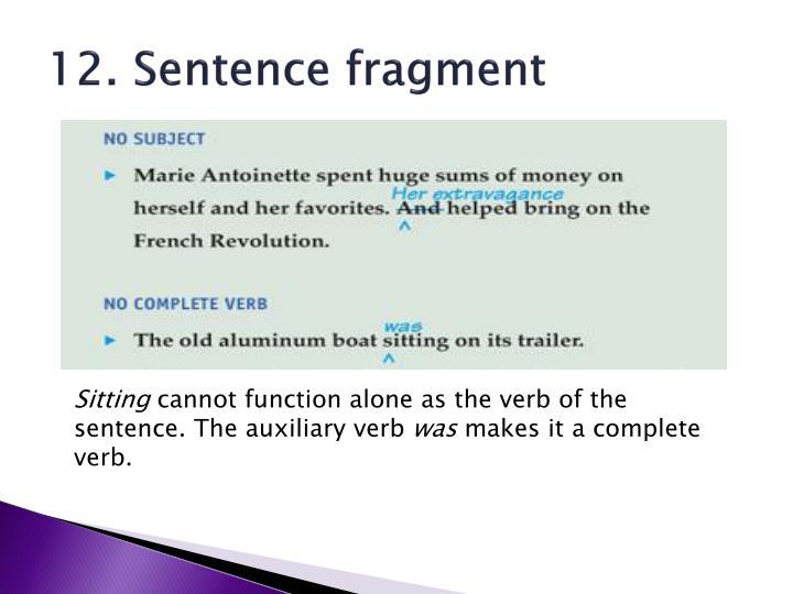 12. Sentence fragment