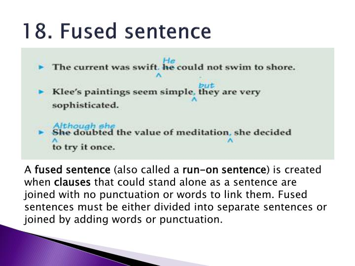 18. Fused sentence