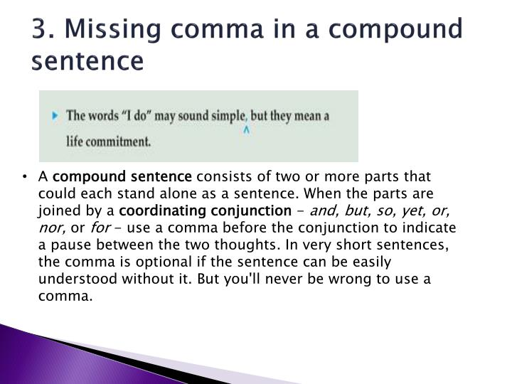 3. Missing comma in a compound sentence