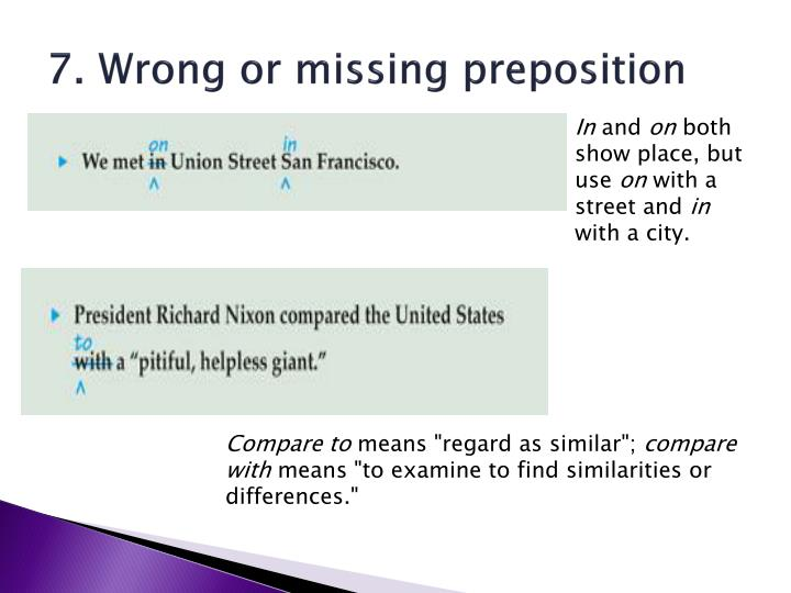 7. Wrong or missing preposition
