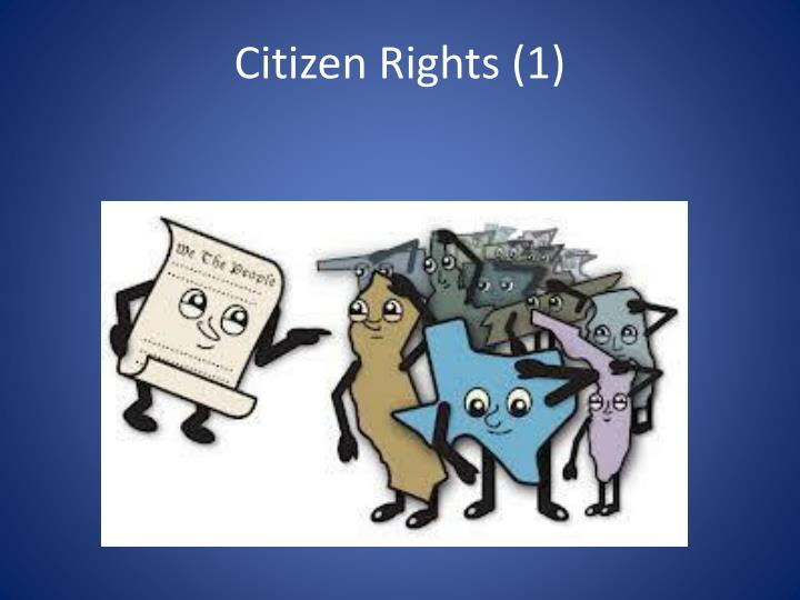 Citizen rights 1