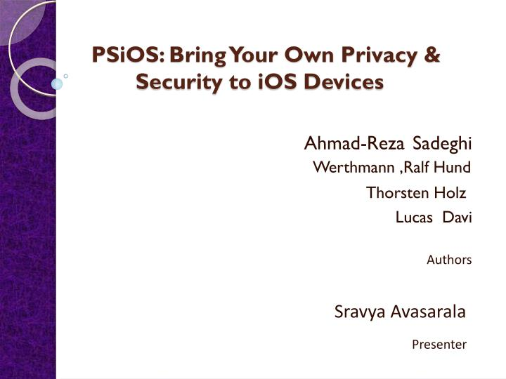 psios bring your own privacy security to ios devices n.
