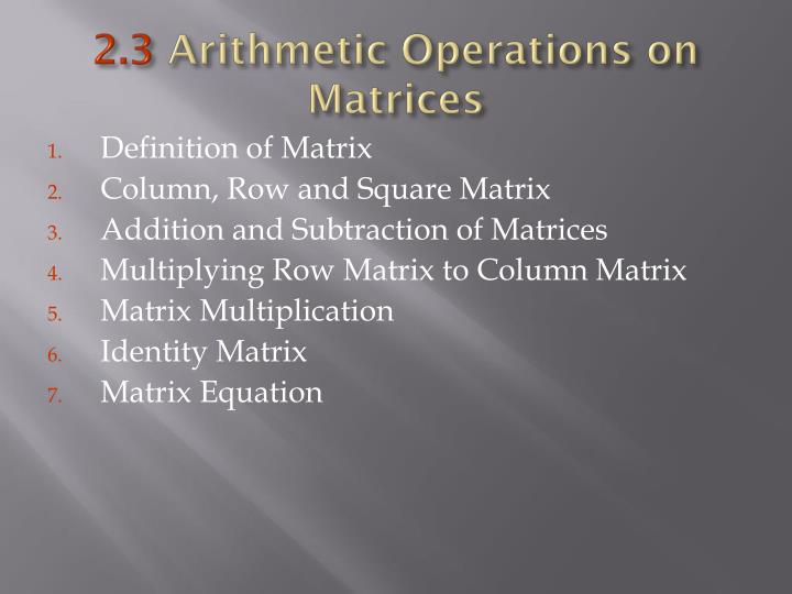 2 3 arithmetic operations on matrices
